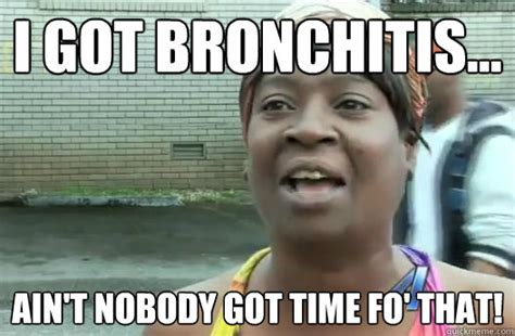 Bronchitis Meme - random pics are random