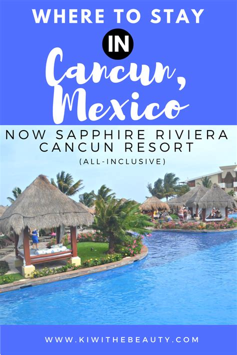 best place to stay in cancun where to stay in cancun now sapphire riviera cancun all