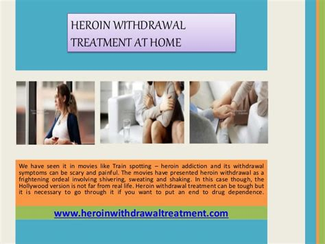 At Home Detox Medications by Heroin Withdrawal Treatment At Home