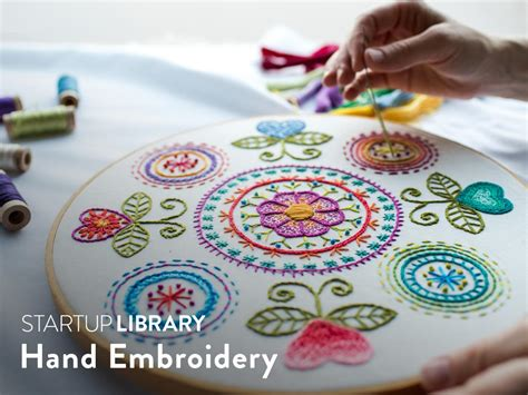 embroidery bordado startup library embroidery class craftsy