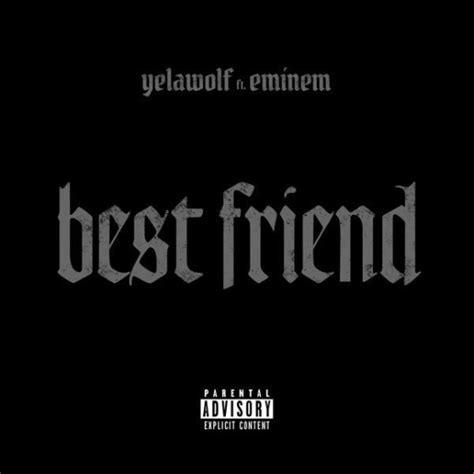 50 cent best friend traduzione yelawolf ft eminem best friend traduction compl 232 te