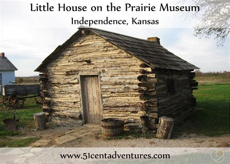 the little house 51 cent adventures little house on the prairie museum