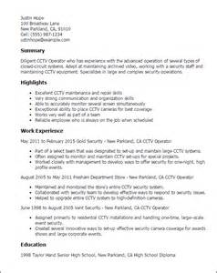 Cctv Operator Sle Resume by Professional Cctv Operator Templates To Showcase Your Talent Myperfectresume