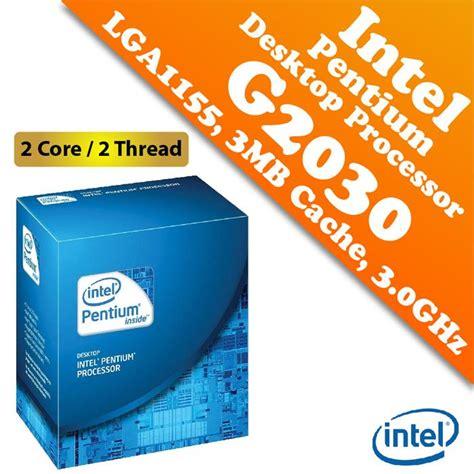 Processor Intel Dual G2030 3 0ghz Tray With Fan intel pentium g2030 processor 3 0gh end 8 20 2017 1 15 pm