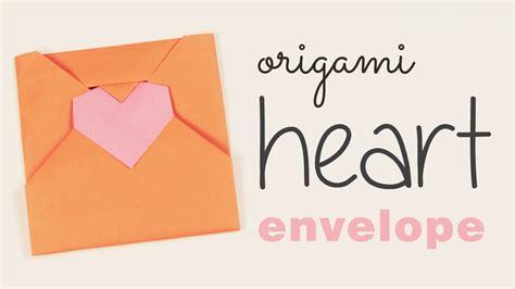 youtube tutorial origami love origami heart envelope tutorial diy love letter