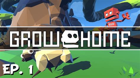 grow home ep 1 a fresh beginning let s play