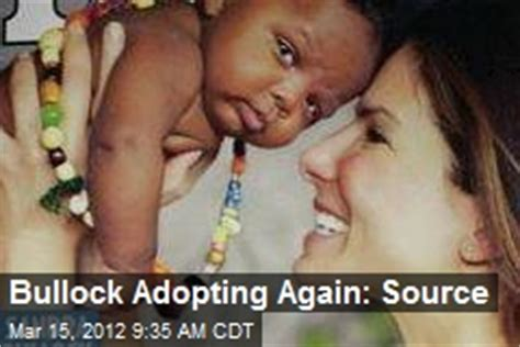Lepaparazzi News Update To Adopt Again by Bullock Adoption News Stories About