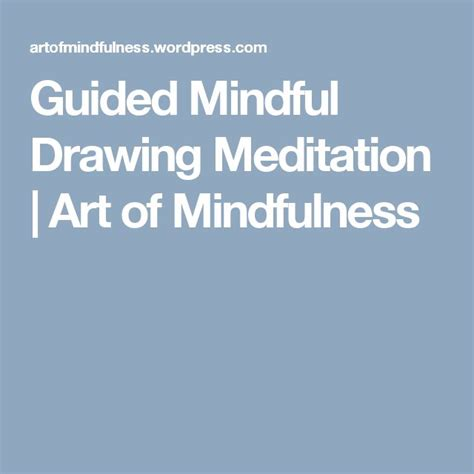 meditative drawing guided sketching to calm the busy mind volume 1 books 1000 ideas about guided mindfulness meditation on