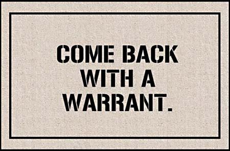 No Cost Warrant Search Your 4th Amendament Right Unreasonable Searches And