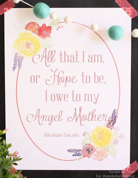 printable abraham lincoln quotes quot angel mother quot abraham lincoln quote printable