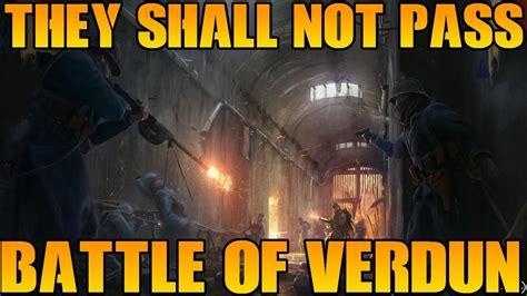 they shall not pass 1849085498 quot they shall not pass quot bf1 french dlc reveal battle of verdun battlefield 1 gameplay youtube