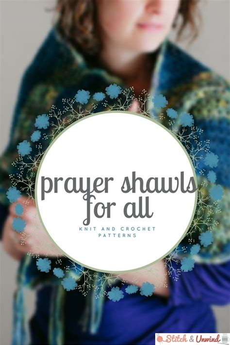 knitting patterns for a for all time prayer shawls for all free knit and crochet patterns