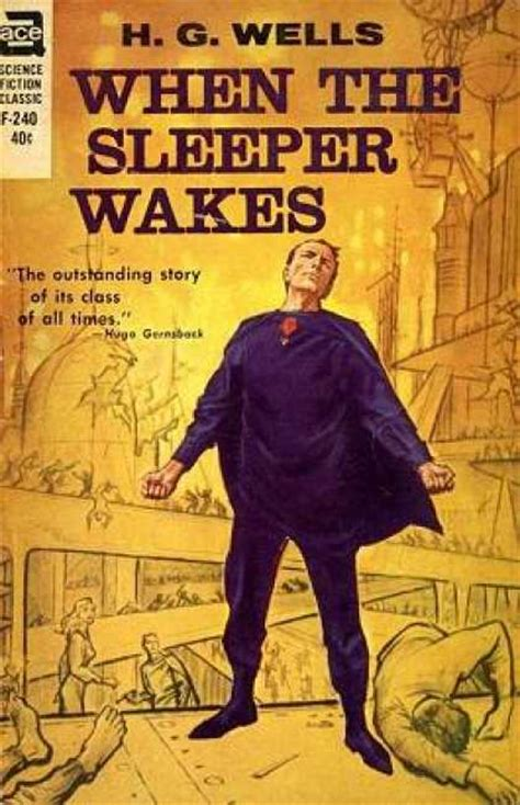 Hg The Sleeper Awakes by H G When The Sleeper Wakes 1910 Dieselpunks