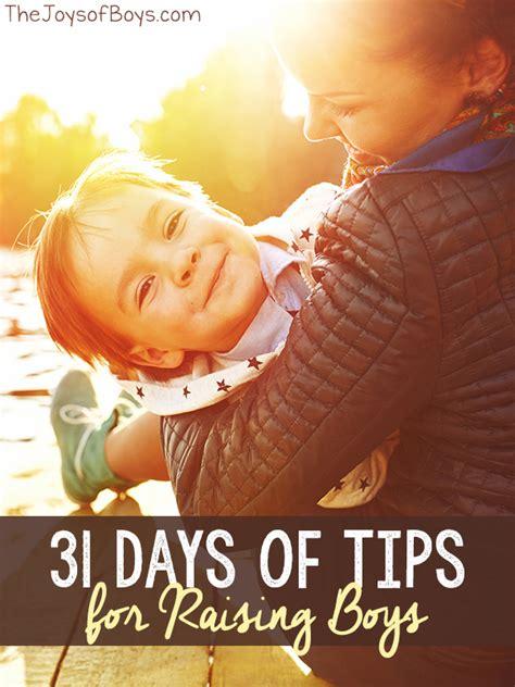 7 Tips On Raising Boys by 31 Days Of Tips For Raising Boys The Joys Of Boys