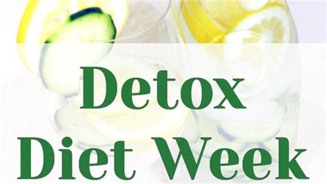 8 Week Faith Detox by Detox Diet Week The 7 Day Weight Loss Cleanse Detox