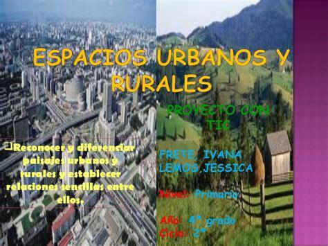imagenes de la vida rural y urbana paisajes urbanos y rurales trabajo frete y lemos