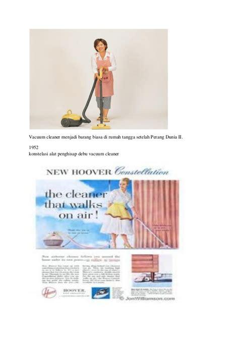 Vacuum Cleaner Debu Dan Air sejarah perkembangan vacuum cleaner penyedot debu