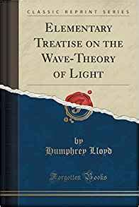 elementary theory of equations classic reprint books elementary treatise on the wave theory of
