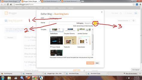 cara mudah membuat blog gratis blogspot cara mudah membuat blog gratis di blogger bahagian 1