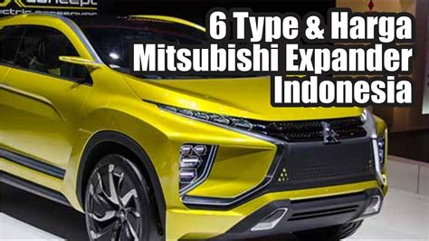 expander mitsubishi red 6 type dan harga mitsubishi expander indonesia youtube