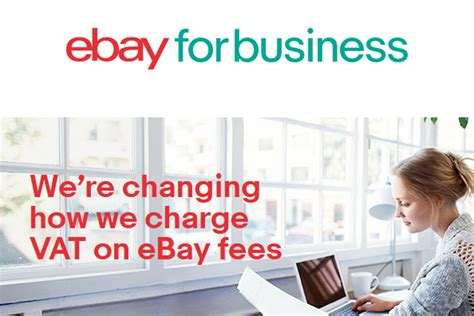 ebay fees uk ebay uk remind sellers of upcoming vat changes on fees