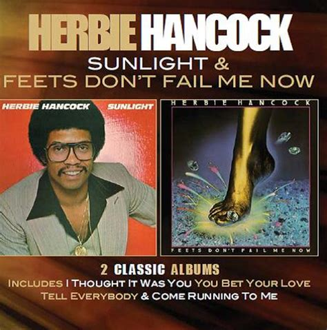 Cd Herbie Hancock Then And Now The Definitive Best Of Imported sunlight feets don t fail me now deluxe edition cherry records