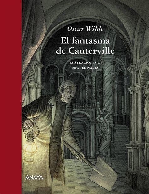 libro fantasma de canterville el resumen el fantasma de canterville oscar wilde un buen resumen resumenes de libros
