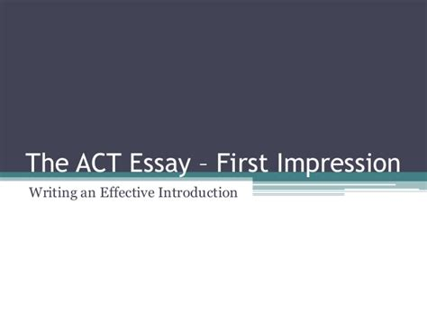how to write an impression paper the act essay impression