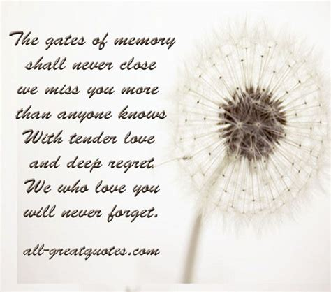 the gates of memory will never we miss you more than