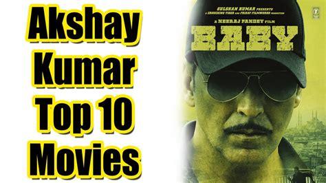 Top 10 Best Akshay Kumar Movies List - YouTube