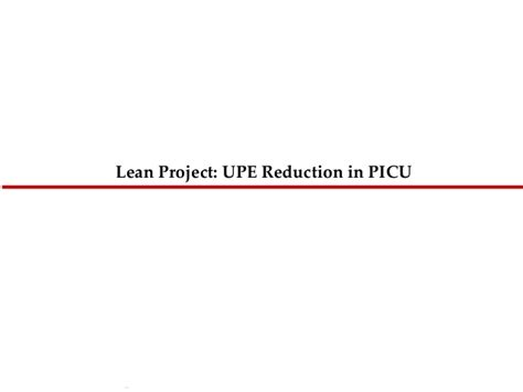Duluth Minn Mba Tuition Reduction by Lean Project Reduction Of Upe In Picu