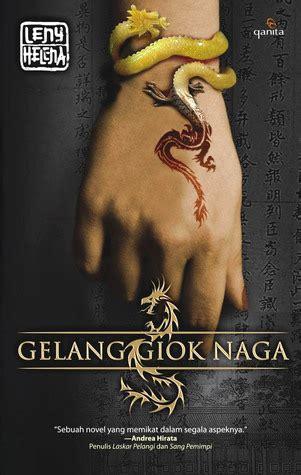 Gelang Giok Naga gelang giok naga by leny helena reviews discussion