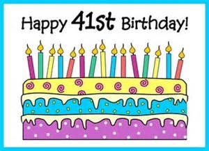 Happy 41st Birthday Wishes 41st Birthday Wishes Happy Birthday