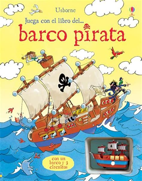 libro camilon comilon el barco juega con el libro del barco pirata at ediciones usborne