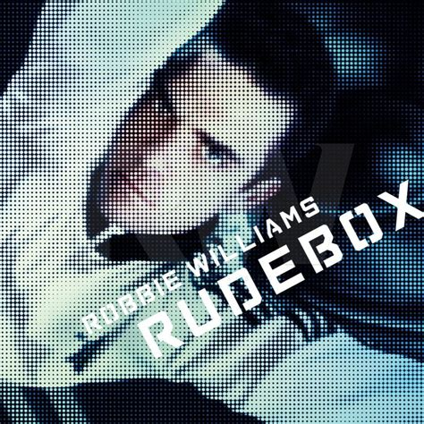Cd Robbie Williams Album Care rudebox by robbie williams is the best electro record made and that s a fact thump
