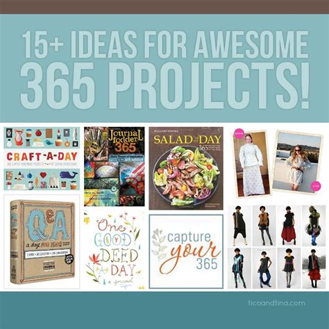 ideas for 15 fun ideas for 365 projects tico tina