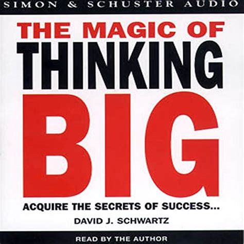 Thinking Big the magic of thinking big audiobook david j schwartz ph