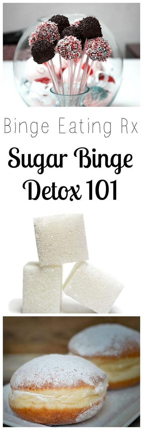 Detox After Binge by Binge Rx How To A Sugar Binge The O Jays