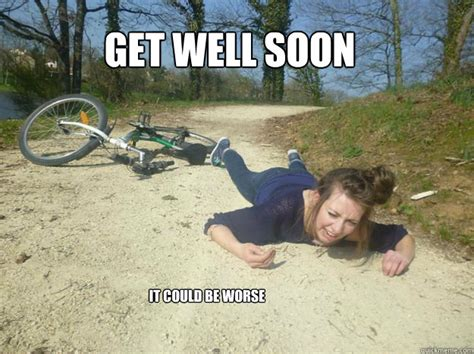 Funny Get Well Meme - get well soon it could be worse get well soon quickmeme