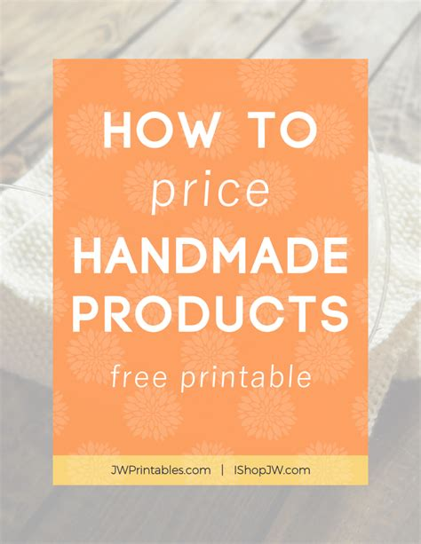 How To Price Handmade Items - how to price your handmade products printable i shop jw