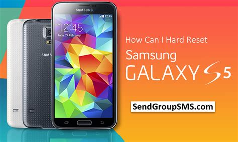 how to reset samsung galaxy s5 simple and easy methods steps learn how to factory reset samsung galaxy s5 model sm