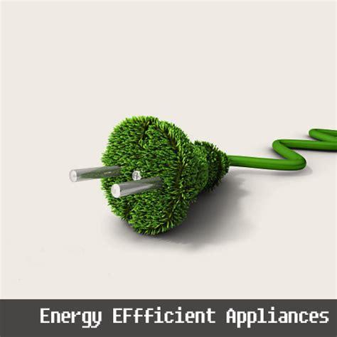 best energy efficient appliances appliances repair talk local