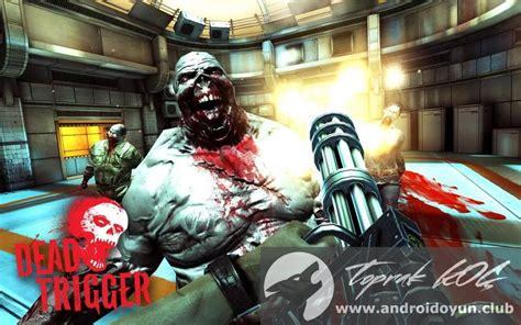 dead trigger mod apk dead trigger v1 9 5 mod apk para hileli