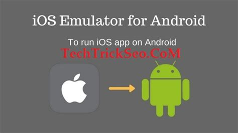 how to run apk on iphone 2 best ways to run any ios apps on any android device