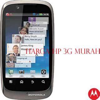Hp Motorola Xt530 Bekas tools daftar harga hp 3g murah dibawah 1 juta