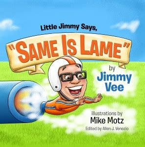 magnolia mudd and the jumptastic launcher deluxe books jimmy says quot same is lame quot by jimmy vee