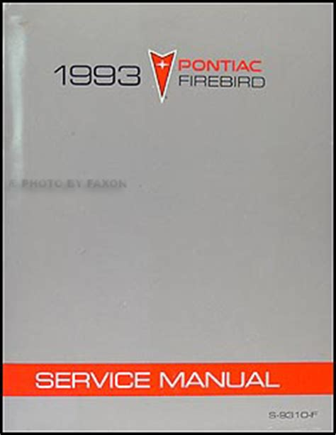 free auto repair manuals 1993 pontiac firebird free book repair manuals 1993 pontiac firebird and trans am repair shop manual original