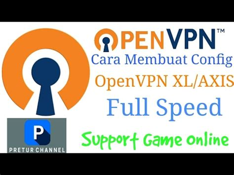 membuat vpn xl cara membuat config openvpn xl axis 2017 full speed