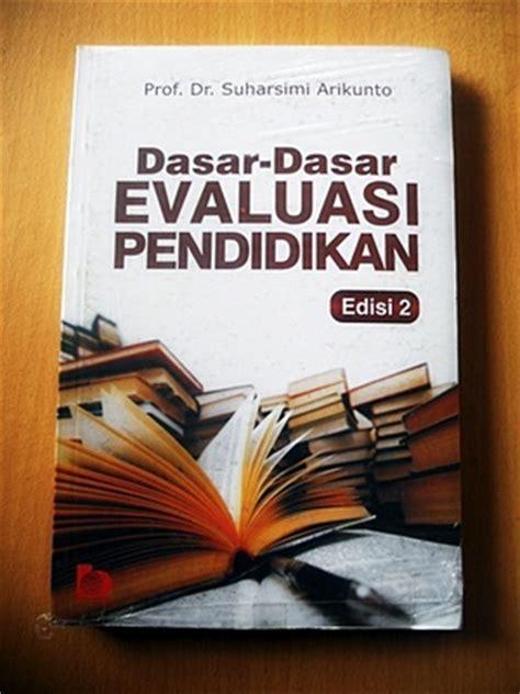 Buku Dasar Dasar Ilmu Pendidikan Edisi Revisi Rajawali daftar buku penelitian karya suharsimi arikunto anotherorion