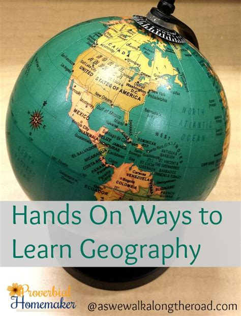 learning geography on ways to learn geography proverbial homemaker